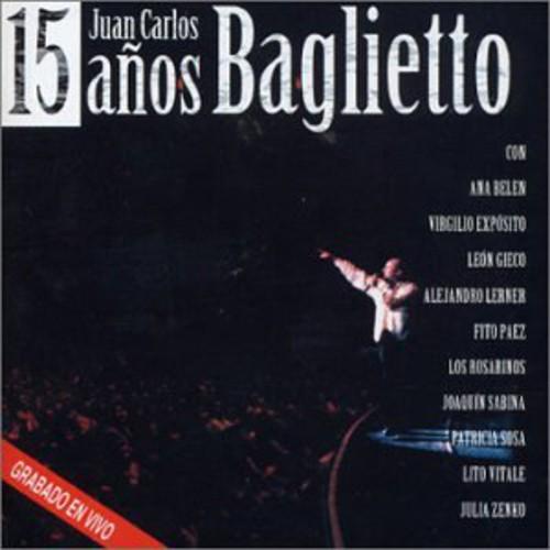 Juan Carlos Baglietto - 15 Ados
