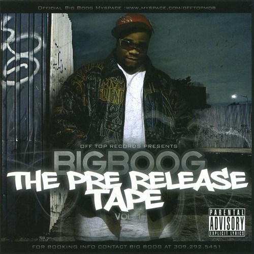 Big Boog: Pre Release Tape 1