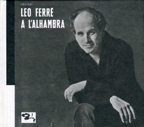 Recital Leo Ferre a L'alhambra [Import]