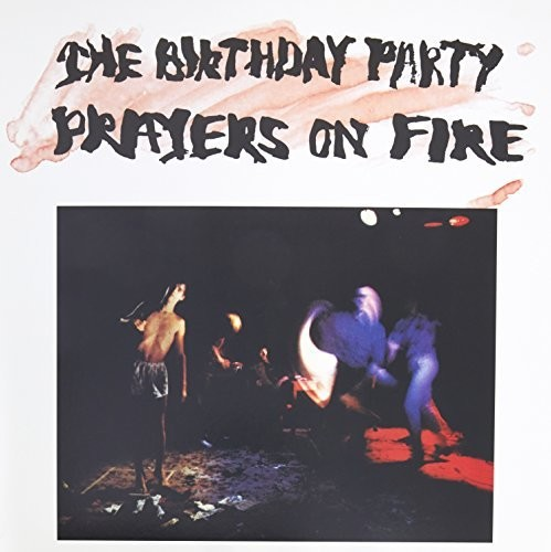 Prayers On Fire [Import]