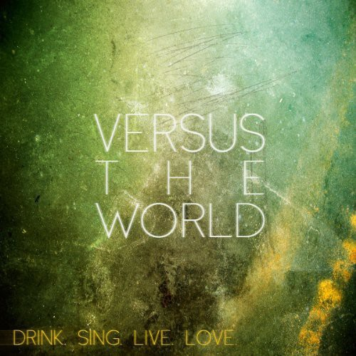 Drink.Sing.Live.Love.