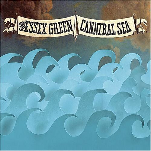 The Essex Green - Cannibal Sea