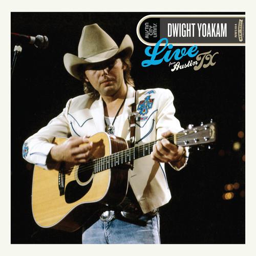 Dwight Yoakam-Live From Austin Tx