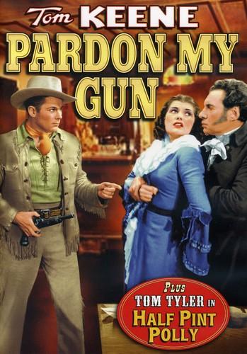 Pardon My Gun /  Half Pint Polly