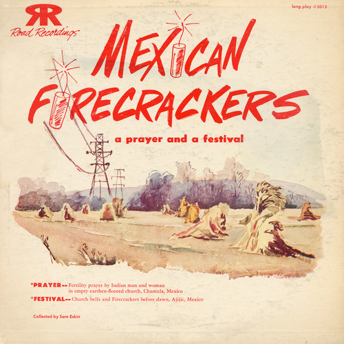 Mexican Firecrackers /  Various