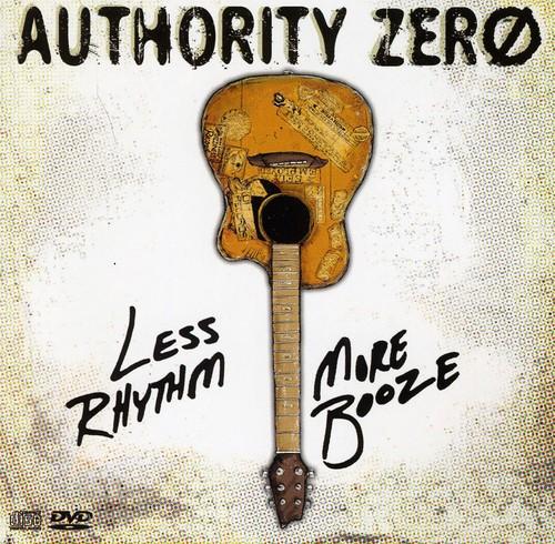 Authority Zero - Less Rhythm More Booze