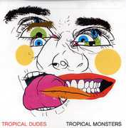 Tropical Monsters