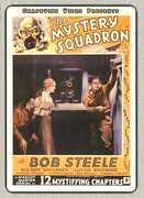 The Mystery Squadron , Bob Steele
