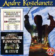 Broadway's Greatest Hits/ Andre Kostelanetz Plays Hits From Funny Girl,Finian's Rainbow and Star