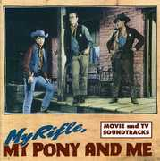 My Rifle, My Pony and Me: Movie and TV Soundtracks