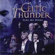 Take Me Home , Celtic Thunder