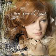 Crows , Allison Moorer