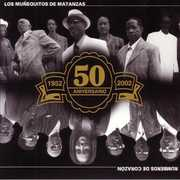 Rumberos de Corazon 50 Aniversario