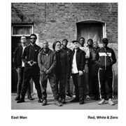 Red White & Zero , East Man