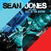 Live From Jazz At The Bistro , Sean Jones