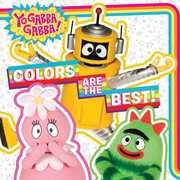 Colors Are the Best! (Yo Gabba Gabba)