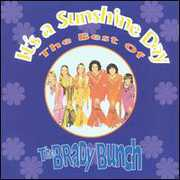 It's a Sunshine Day - Best of the Brady Bunch