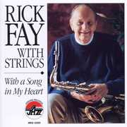 Fay, Rick with Strings: With a Song in My Heart