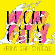 Broad City (Original Series Soundtrack) [Explicit Content]