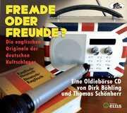 Fremde Oder Freunde - Die Englischen Originale Der DeutschenKultschlager