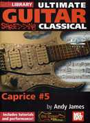 Ultimate Guitar Shredding: Classical Caprice 5 , Andy James