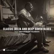 Classic Delta and Deep South Blues from , Various Artists