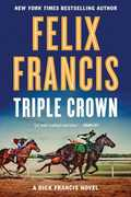 Triple Crown: A Dick Francis Novel