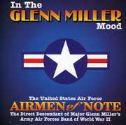 In the Glenn Miller Mood