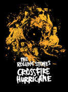 The Rolling Stones: Crossfire Hurricane , The Rolling Stones