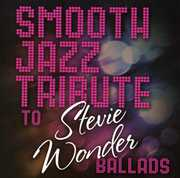 Smooth Jazz Tribute to Stevie Wonder , Smooth Jazz Tribute