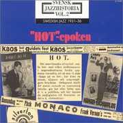 Swedish Jazz History 2: Hot Epoch 1931-1936 /  Various