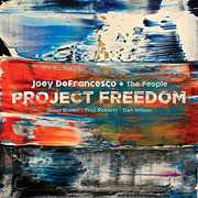 Project Freedom , Joey DeFrancesco