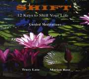 Shift-12 Keys to Shift Your Life-Mindfulness Medit