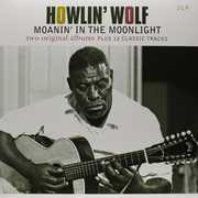 Howlin Wolf /  Moanin in the Moonlight [Import] , Howlin' Wolf