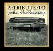 A Tribute To John Mellencamp