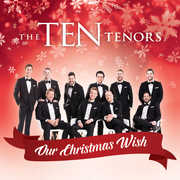 Our Christmas Wish , The Ten Tenors