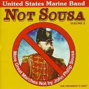 Not Sousa, Vol. 2