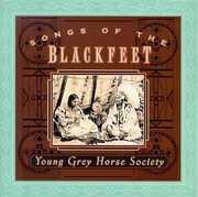 Songs of the Blackfeet