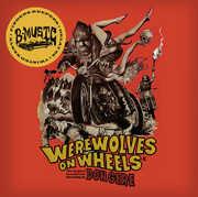 Werewolves on Wheels (Original Soundtrack)