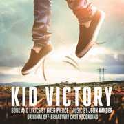 Kid Victory (original Off-broadway Cast Recording)