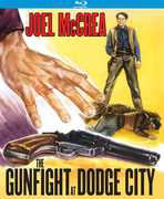 The Gunfight at Dodge City , Joel McCrea