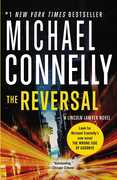The Reversal (A Harry Bosch Novel) (A Lincoln Lawyer Novel)