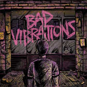 Bad Vibrations , A Day to Remember