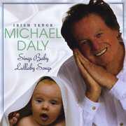 Irish Tenor Michael Daly Sings Baby Lullaby Songs
