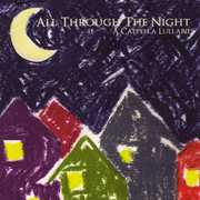 All Through the Night: A Cappella Lullabies