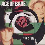 The Sign , Ace of Base