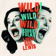 Wild! Wild! Wild!