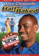 Half Baked: Fully Baked Edition , Dave Chappelle