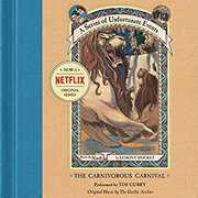 The Carnivorous Carnival Unabridged CD (Series of Unfortunate Events)