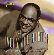 Since I Met You Baby & All The Hits 1945-1958 [Import] , Ivory Joe Hunter